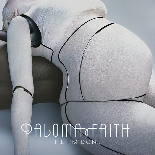 'Til I'm Done (Jon Pleased Wimmin Remixes) by Paloma Faith
