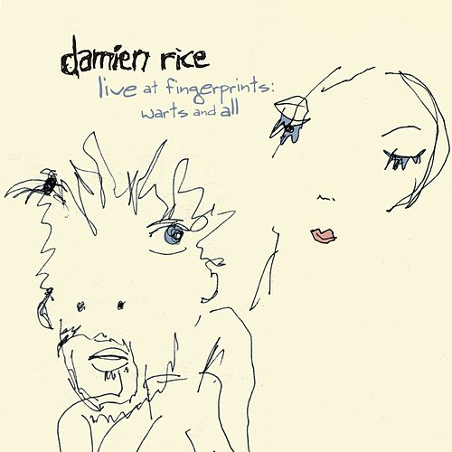 Live At Fingerprints: Warts And All by Damien Rice