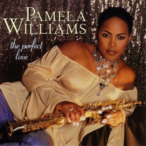 The Perfect Love de Pamela Williams