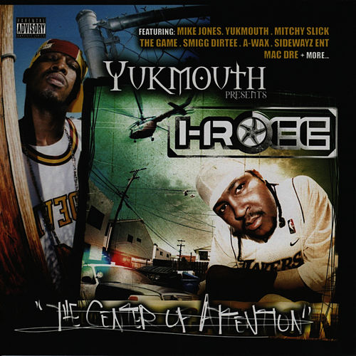Yukmouth Presents - The Center of Attention von I-Rocc
