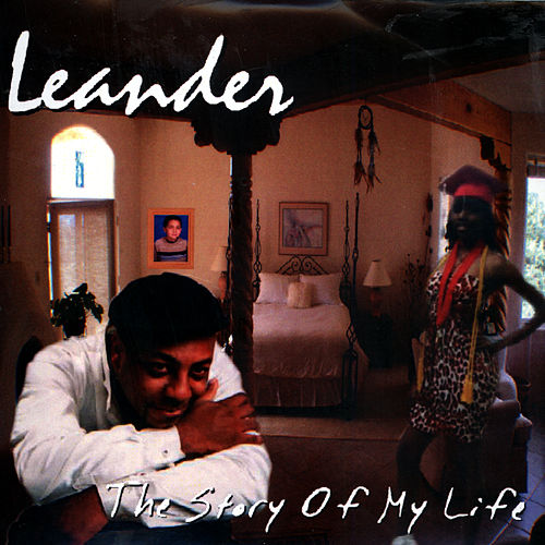 The Story Of My Life by Leander