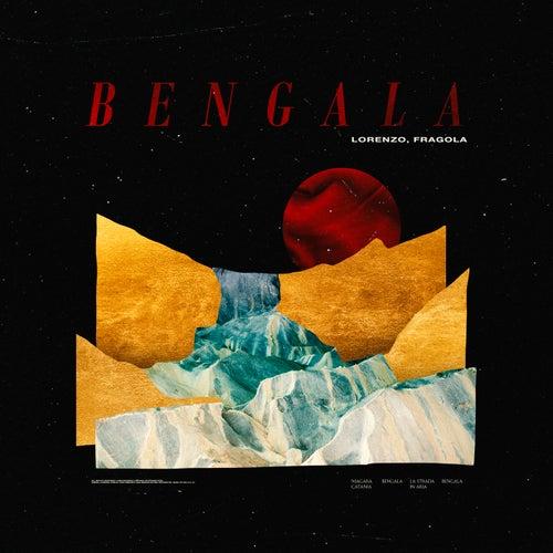 Bengala di Lorenzo Fragola
