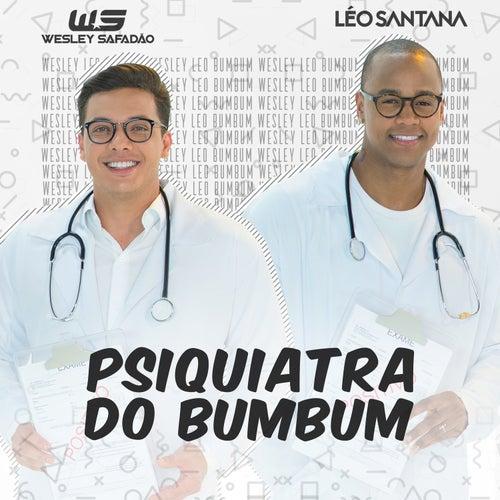 Psiquiatra do Bumbum (Bumbum Endoidado) by Léo Santana
