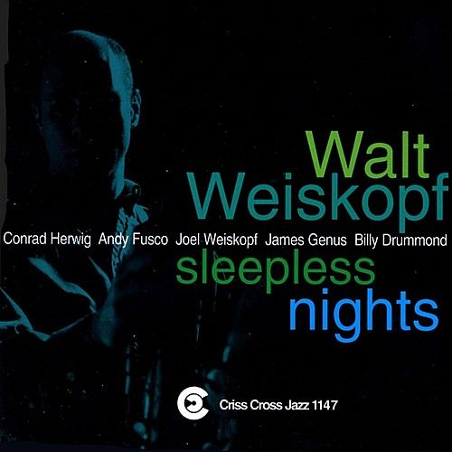 Sleepless Nights by Walt Weiskopf