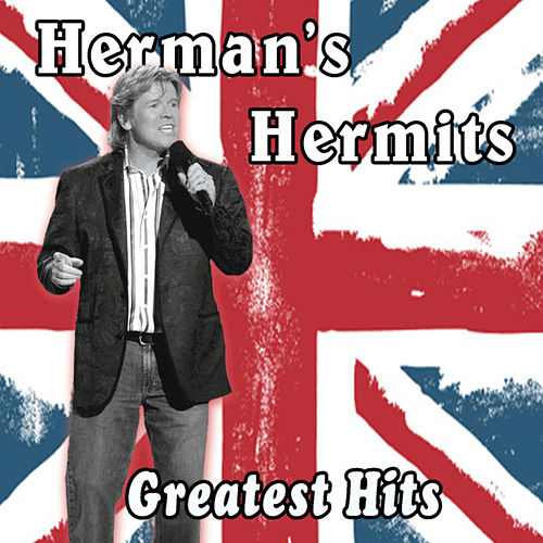 A Greatest Hits Collection Herman's Hermits 1964 -1970 von Herman's Hermits