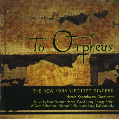 To Orpheus von New York Virtuoso Singers