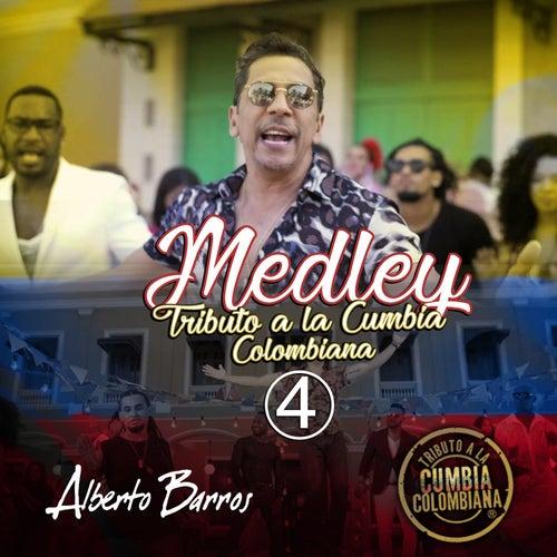 Medley Tributo a la Cumbia Colombiana 4 de Alberto Barros