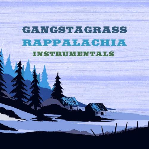 Rappalachia Instrumentals by Gangstagrass