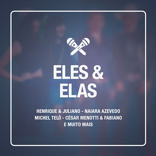 Eles & Elas de Various Artists