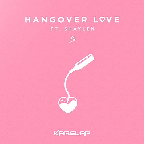 Hangover Love de Kap Slap