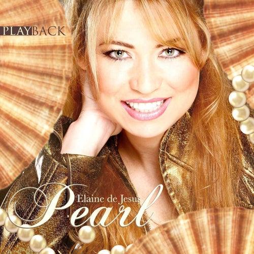 Pearl (Playback) de Elaine de Jesus