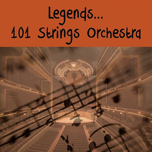 legends... 101 Strings Orchestra de 101 Strings Orchestra