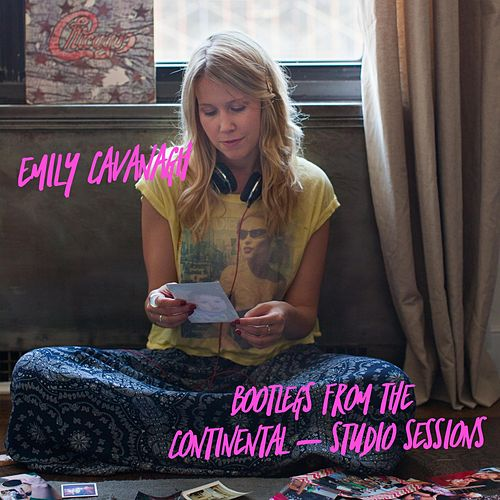 Bootlegs from the Continental (Studio Sessions) by Emily Cavanagh