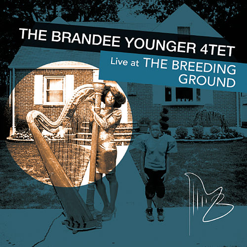 The Brandee Younger 4tet (Live At the Breeding Ground) de Brandee Younger