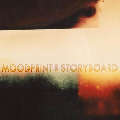 Storyboard EP by Moodprint