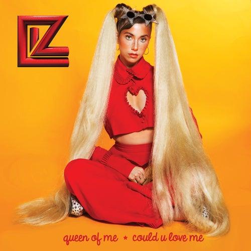 Queen of Me / Could U Love Me von LIZ