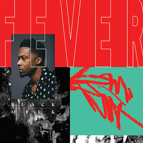 Fever von Black Milk