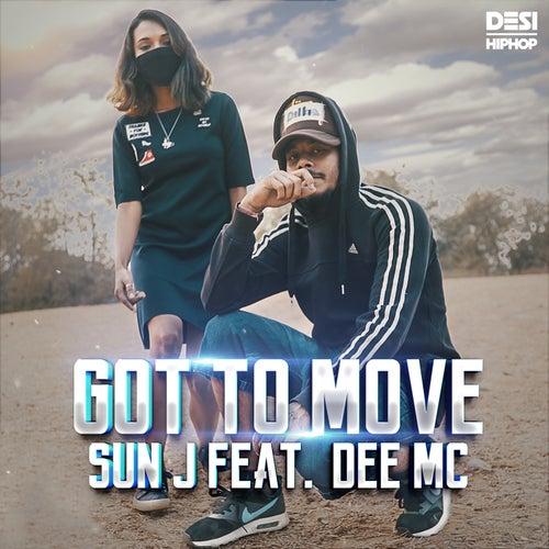 Got to Move - Single by Sun J