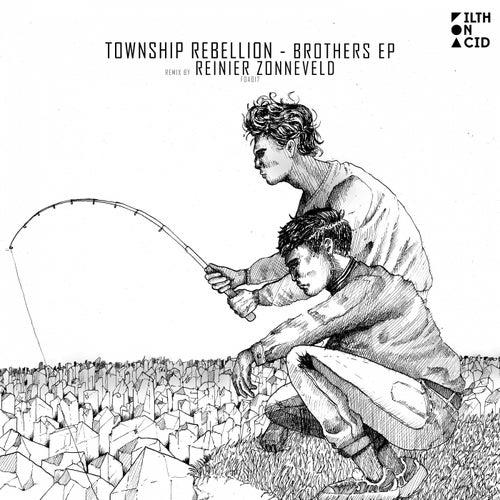 Brothers - Single de Township Rebellion