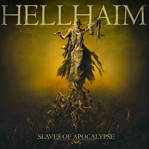 Slaves of Apocalypse by Hellhaim
