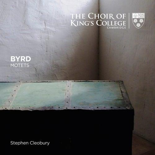Byrd: Motets von Choir of King's College, Cambridge