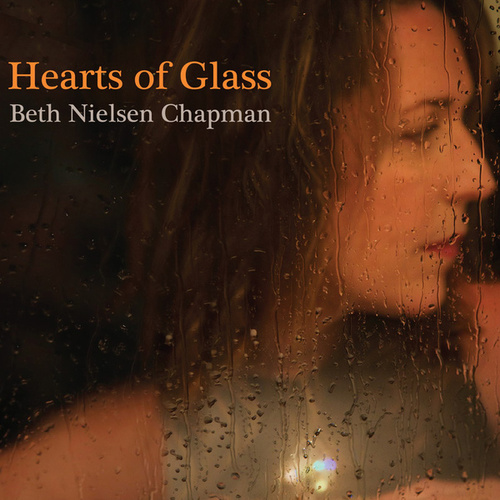 Hearts of Glass von Beth Nielsen Chapman