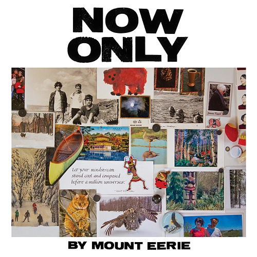 Now Only de Mount Eerie