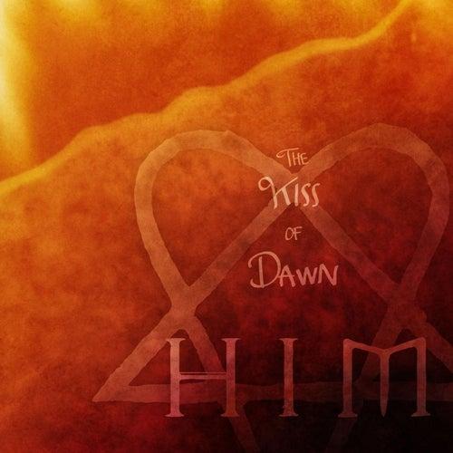 The Kiss of Dawn von HIM