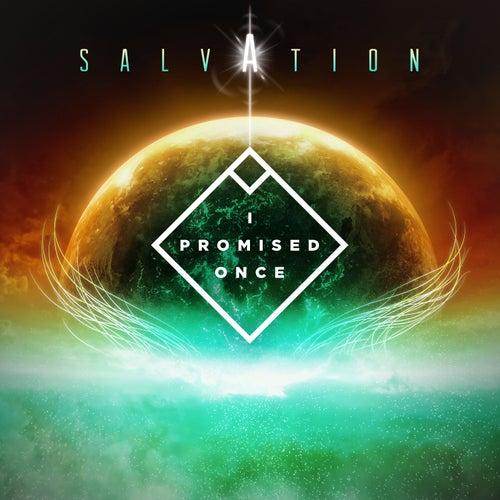 Salvation von I Promised Once