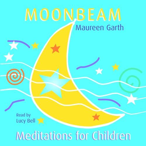 Moonbeam - Meditations For Children de Lucybell