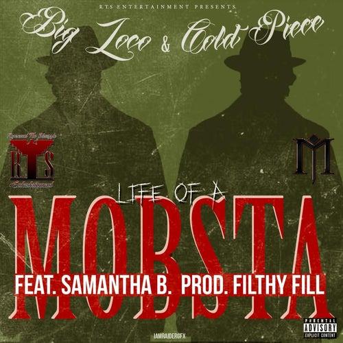 Life of a Mobsta (feat. Samantha B) de Big Loco