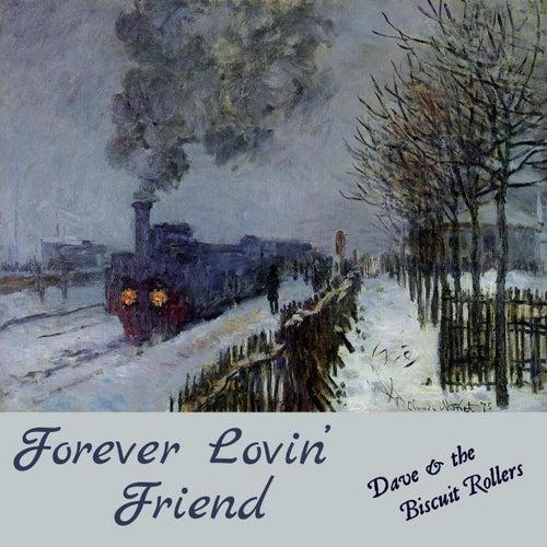 Forever Lovin' Friend de Dave