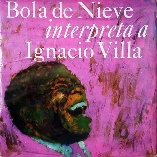 Bola de Nieve Interpreta a Ignacio Villa (Remasterizado) de Bola De Nieve
