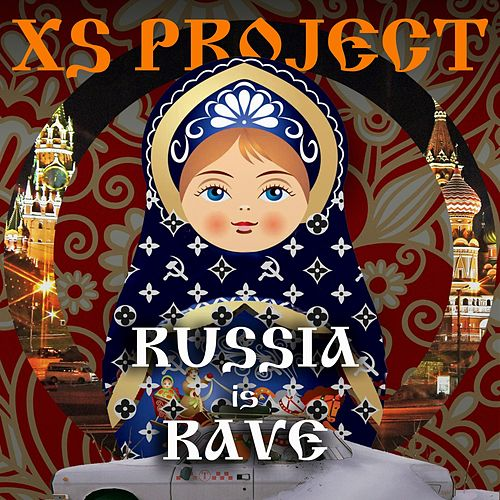 Russia Is Rave von XS Project