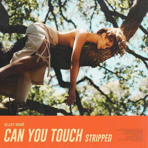 Can You Touch (Stripped) de Elley Duhé