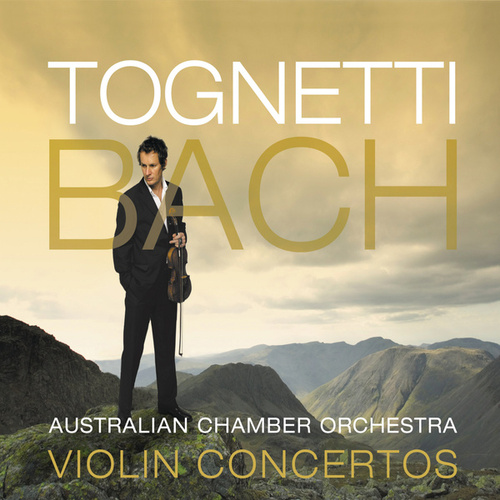 Tognetti – Bach: Violin Concertos by Richard Tognetti