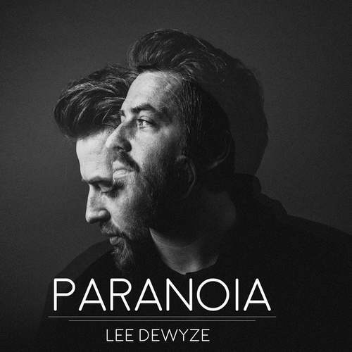 Paranoia by Lee DeWyze
