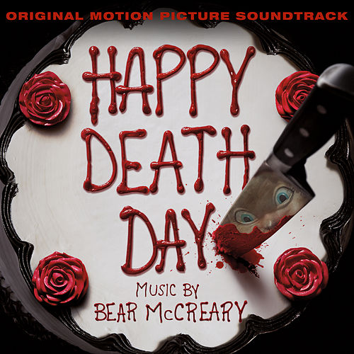 Happy Death Day (Original Motion Picture Soundtrack) [Bonus Track Version] by Bear McCreary