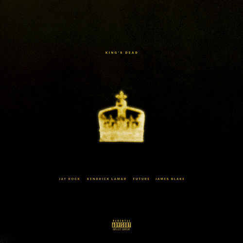 King's Dead von Jay Rock, Kendrick Lamar, Future, James Blake