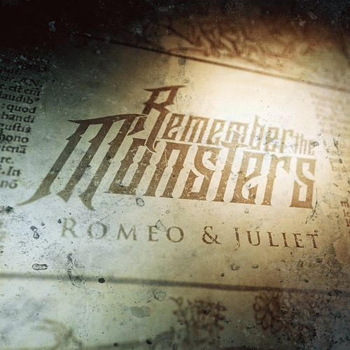 Romeo & Juliet by Remember The Monsters