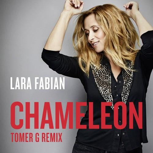 Chameleon (Tomer G Remix) de Lara Fabian