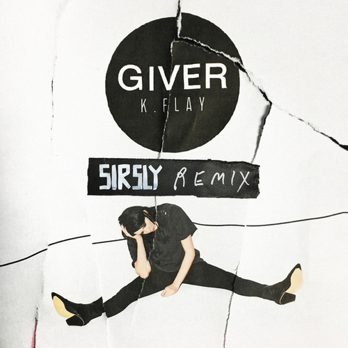 Giver (Sir Sly Remix) de K.Flay