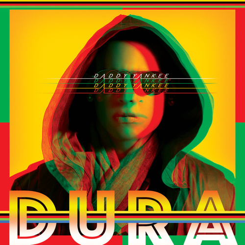 Dura by Daddy Yankee