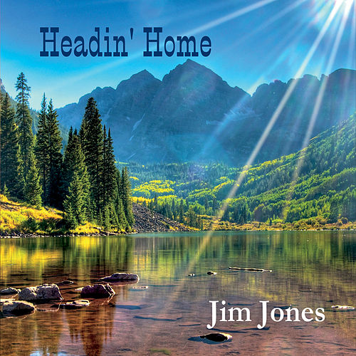 Headin' Home de Jim Jones
