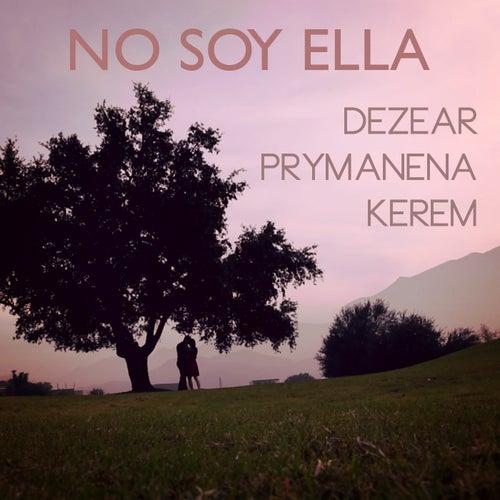 No Soy Ella de Dezear