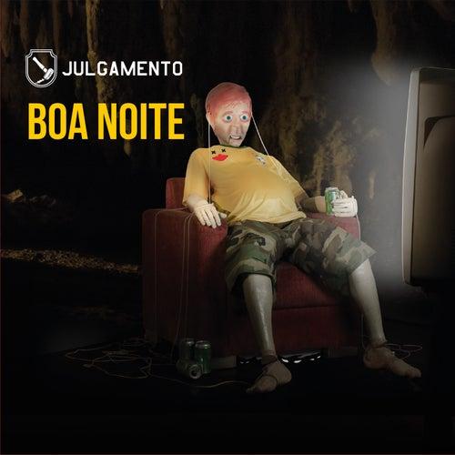 Boa Noite by Julgamento