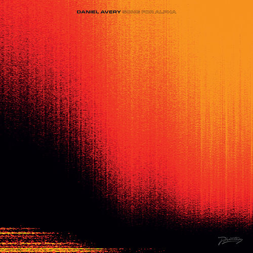 Song For Alpha von Daniel Avery