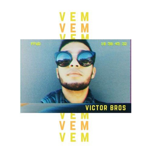 Vem von Victor Bros