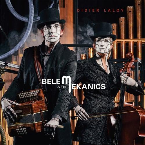 Belem & the Mekanics by Didier Laloy