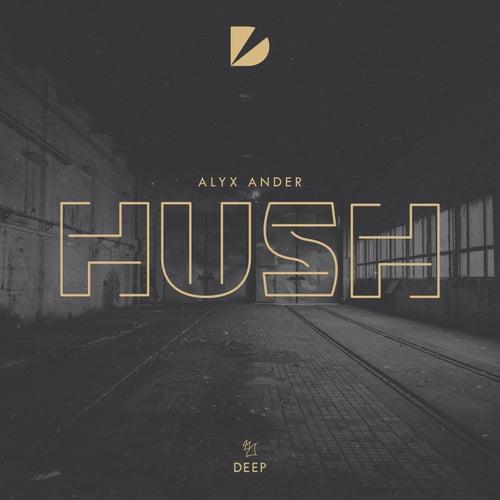 Hush de Alyx Ander